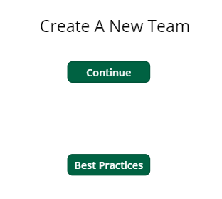 Create a New Team and Best Practices Button